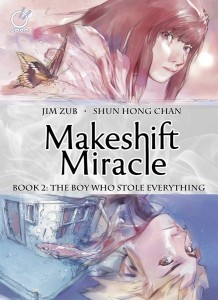 MAKESHIFT MIRACLE HC VOL 02 BOY WHO STOLE