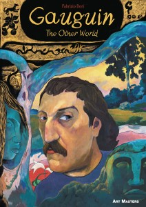 ART MASTERS SERIES GN VOL 05 GAUGUIN THE OTHER WORLD