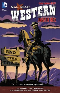 ALL STAR WESTERN TP VOL 06 END OF THE TRAIL (N52)