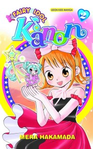 FAIRY IDOL KANON GN VOL 02 (OF 4)
