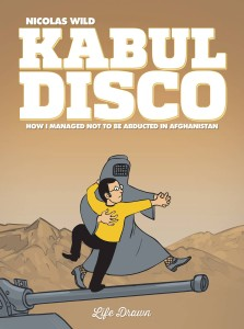 KABUL DISCO GN VOL 01 (OF 2) NOT TO BE ABDUCTED IN AFGANISTAN