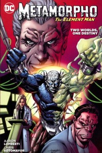 METAMORPHO TWO WORLDS ONE DESTINY TP