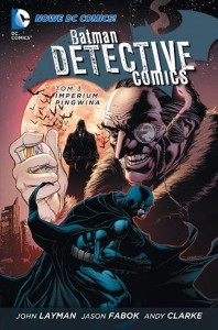 Nowe DC Comics Batman Detective Comics Tom 3 Imperium Pingwina