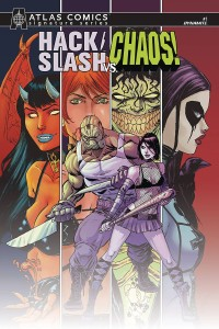 HACK SLASH VS CHAOS #1 ATLAS SEELEY SGN ED