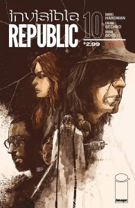 INVISIBLE REPUBLIC #10