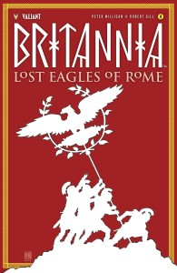 BRITANNIA LOST EAGLES OF ROME #4 (OF 4) CVR A MACK