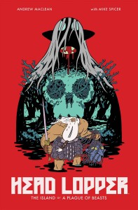 HEAD LOPPER TP VOL 01 ISLAND OR A PLAGUE OF BEASTS