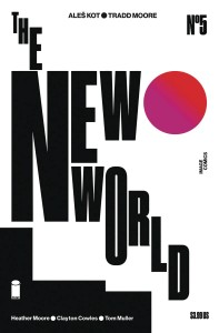 NEW WORLD #5 (OF 5) CVR B MULLER