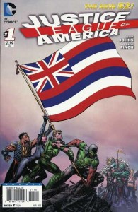 JUSTICE LEAGUE OF AMERICA #1 HAWAII VAR ED (N52)