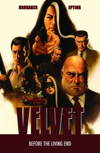VELVET TP VOL 01 BEFORE THE LIVING END
