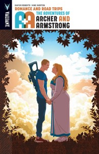 A&A ADV OF ARCHER & ARMSTRONG TP VOL 02 ROMANCE AND ROAD TRIPS