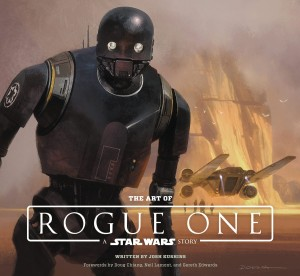 ART OF ROGUE ONE STAR WARS STORY HC