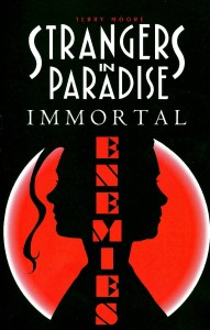 STRANGERS IN PARADISE TP VOL 05 IMMORTAL ENEMIES