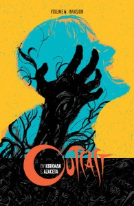 OUTCAST BY KIRKMAN & AZACETA TP VOL 06 INVASION