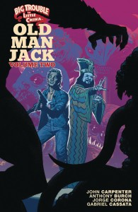 BIG TROUBLE IN LITTLE CHINA OLD MAN JACK TP VOL 02