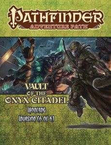 PATHFINDER ADV PATH IRONFANG INVASION PART 6 OF 6