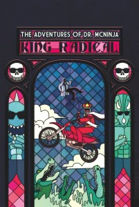 ADVENTURES OF DR MCNINJA TP VOL 03 KING RADICAL