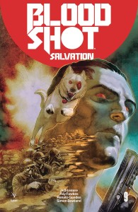 BLOODSHOT SALVATION #9 CVR B GUEDES