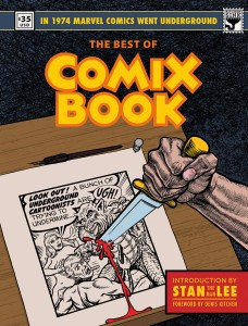 BEST OF COMIX BOOK WHEN MARVEL WENT UNDERGROUND HC