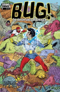 BUG THE ADVENTURES OF FORAGER #5 (OF 6)