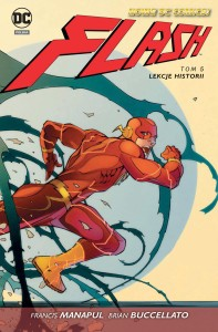 Nowe DC Comics Flash Tom 5 Lekcje historii