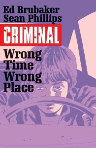 CRIMINAL TP VOL 07 WRONG PLACE WRONG TIME