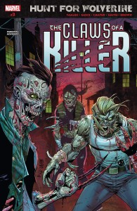 HUNT FOR WOLVERINE CLAWS OF KILLER #3 (OF 4)
