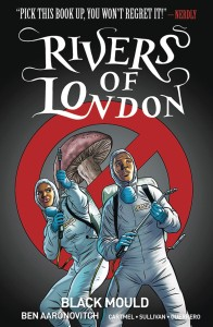 RIVERS OF LONDON TP BLACK MOULD