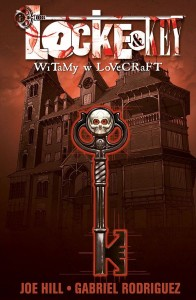 "LOCKE & KEY 1: ""WITAMY W LOVERCRAFT"""