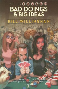 BAD DOINGS BIG IDEAS A BILL WILLINGHAM DELUXE HC