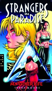 STRANGERS IN PARADISE TP VOL 08 MY OTHER LIFE