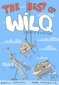 Wilq Superbohater - The best of