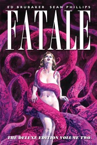 FATALE DELUXE EDITION HC VOL 02