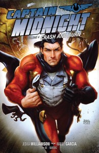 CAPTAIN MIDNIGHT TP VOL 04 CRASH BURN