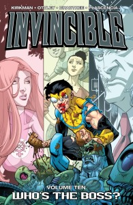 INVINCIBLE TP VOL 10 WHO'S THE BOSS?