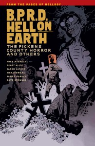 BPRD HELL ON EARTH TP VOL 05 PICKENS COUNTY HORROR