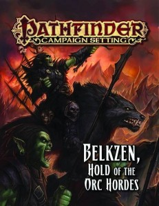 PATHFINDER CAMPAIGN BELKZEN HOLD OF THE ORC HORDES