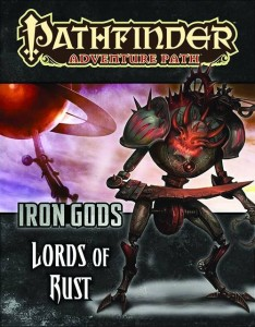 PATHFINDER ADVENTURE PATH IRON GODS PART 2 LORDS OF RUST