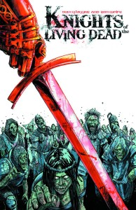KNIGHTS OF THE LIVING DEAD GN VOL 01