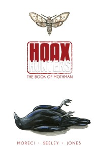 HOAX HUNTERS TP VOL 03 BOOK OF MOTHMAN