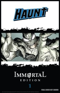 HAUNT IMMORTAL EDITION HC VOL 01