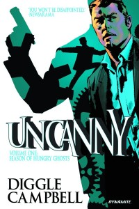 UNCANNY TP VOL 01 SEASON OF HUNGRY GHOSTS