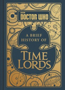 DOCTOR WHO BRIEF HISTORY OF TIME LORDS HC