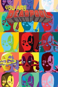 YOU ARE DEADPOOL #2 (OF 5)