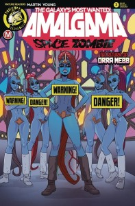 AMALGAMA SPACE ZOMBIE GALAXYS MOST WANTED #3 CVR B YOUNG RISQUE