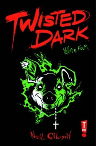 TWISTED DARK GN VOL 04