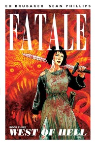 FATALE TP VOL 03 WEST OF HELL