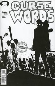 CURSE WORDS #9 CVR D B&W WALKING DEAD #6 TRIBUTE VAR