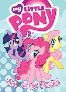 MY LITTLE PONY ANIMATED TP VOL 01 THE MAGIC BEGINS
