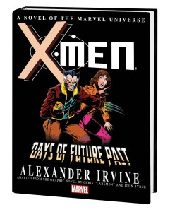 X-MEN DAYS FUTURE PAST PROSE NOVEL MASS MKT TP